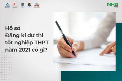 Hồ sơ ĐKDT tốt nghiệp THPT năm 2021 đối với học sinh đang học lớp 12 cần có những gì?